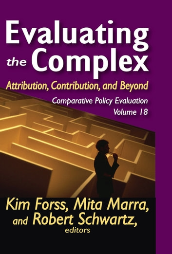 Evaluating the Complex - Attribution, Contribution and Beyond ebook by Mita Marra