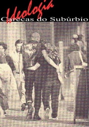Ideologia Careca Do Suburbio ebook by J.P Doná