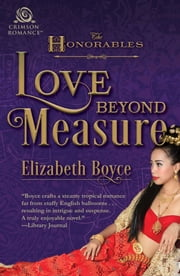 Love Beyond Measure ebook by Elizabeth Boyce