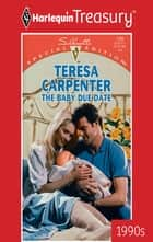 The Baby Due Date ebook by Teresa Carpenter