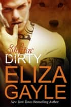 Shiftin' Dirty ebook by Eliza Gayle