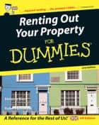 Renting Out Your Property For Dummies ebook by Melanie Bien, Robert S. Griswold