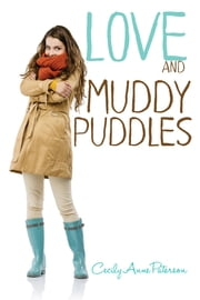 Love and Muddy Puddles ebook by Cecily Anne Paterson