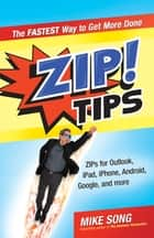 ZIP! Tips ebook by Mike Song