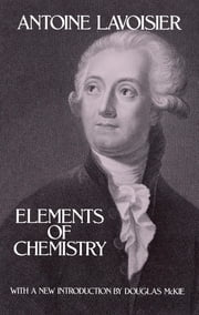 Elements of Chemistry ebook by Antoine Lavoisier