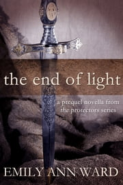 The End of Light ebook by Emily Ann Ward