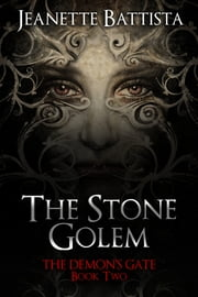 The Stone Golem ebook by Jeanette Battista