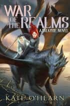 War of the Realms ebook by Kate O'Hearn