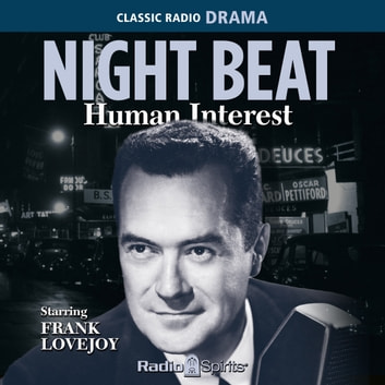 Night Beat - Human Interest audiobook by