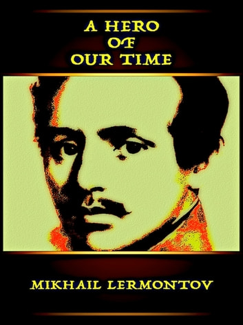 A Hero of our Time ebook by Mikhail Lermontov