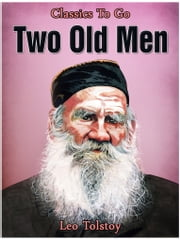 Two Old Men ebook by Leo Tolstoy
