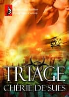 Triage ebook by Cherie De Sues