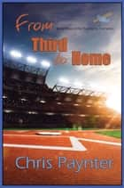 From Third to Home ebook by Chris Paynter