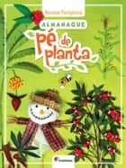 Almanaque pé de planta ebook by Rosane Pamplona
