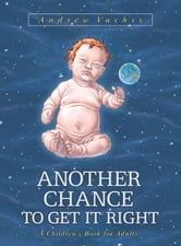 Another Chance to Get It Right (3rd ed.) (bookstore cover) ebook by Andrew Vachss