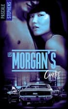 Les Morgan's - Tome 2 - Curtis ebook by Pascale Stephens