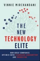 The New Technology Elite ebook by Vinnie Mirchandani