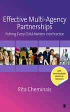 Effective Multi-Agency Partnerships ebook by Miss Rita Cheminais