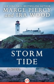 Storm Tide - A Novel ebook by Marge Piercy,Ira Wood
