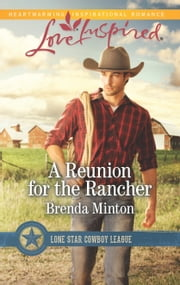 A Reunion for the Rancher - A Fresh-Start Family Romance ebook by Brenda Minton