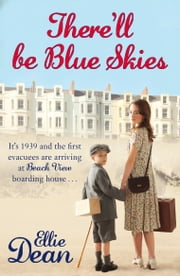 There'll Be Blue Skies ebook by Ellie Dean
