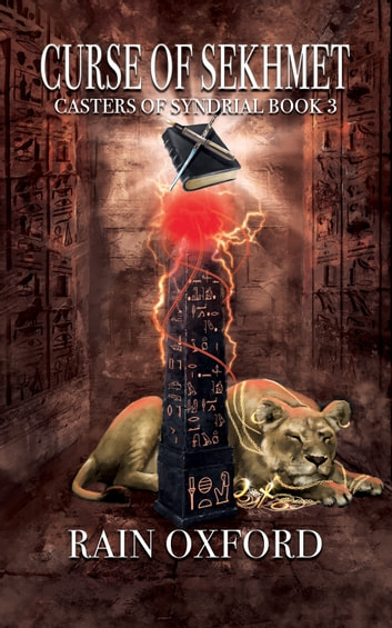 Curse of Sekhmet ebook by Rain Oxford