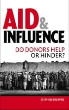 Aid and Influence ebook by Stephen Browne