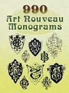990 Art Nouveau Monograms ebook by Dover