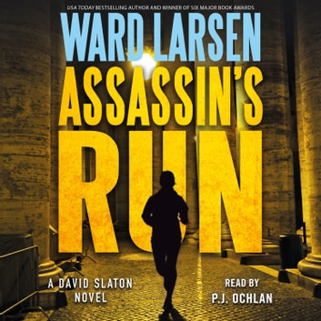 Assassin's Run - A David Slaton Novel audiobook by Ward Larsen