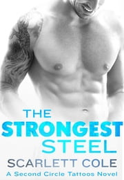 The Strongest Steel ebook by Scarlett Cole