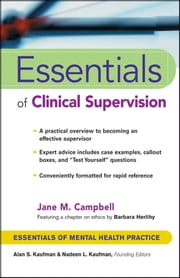 Essentials of Clinical Supervision ebook by Jane M. Campbell