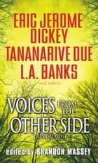 Voices From The Other Side ebook by Brandon Massey