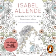 La ninfa de porcelana audiobook by Isabel Allende
