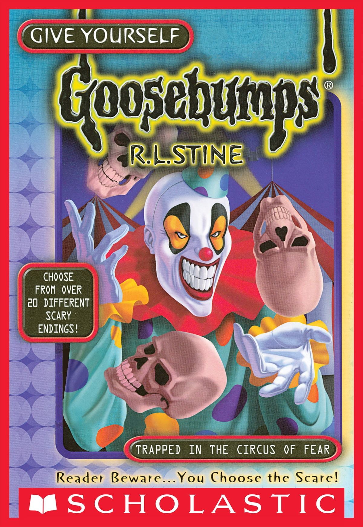 Give Yourself Goosebumps Special Edition: Trapped In The Circus Of Fear  Ebook By Rl Stine