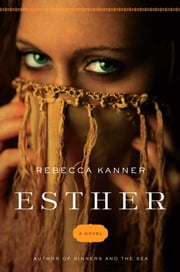 Esther ebook by Rebecca Kanner