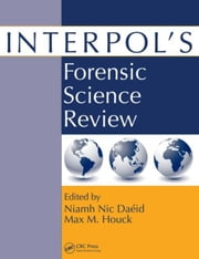 Interpol's Forensic Science Review ebook by Daeid, Niamh Nic