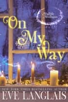 On My Way ebook by Eve Langlais