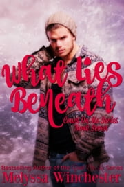 What Lies Beneath ebook by Melyssa Winchester