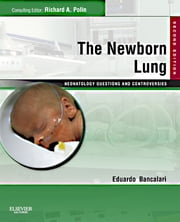 The Newborn Lung: Neonatology Questions and Controversies ebook by Eduardo Bancalari