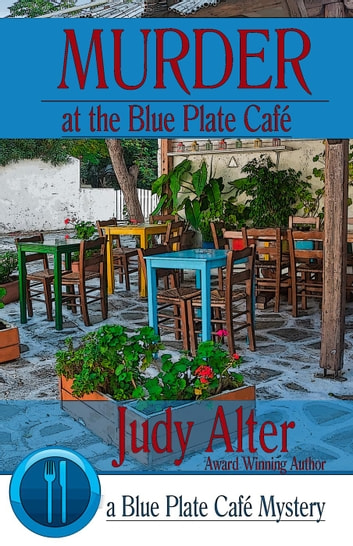 Murder at the Blue Plate Cafe - Blue Plate Cafe Sries, #1 ekitaplar by Judy Alter