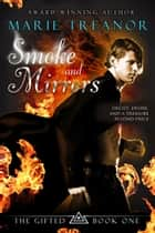Smoke and Mirrors ebook by Marie Treanor