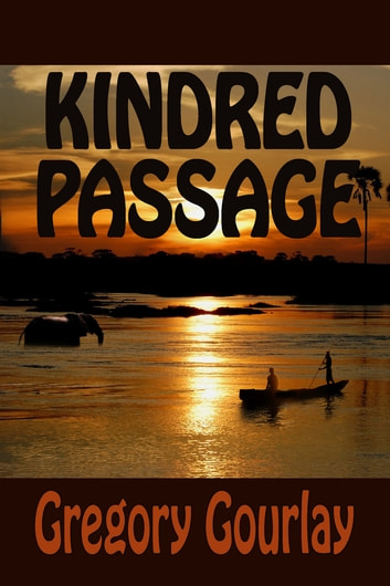 Kindred Passage 電子書籍 by Gregory Gourlay