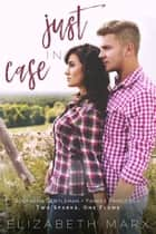 Just in Case ebook by Elizabeth Marx