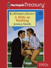 A Wife in Waiting ebook by Jessica Steele