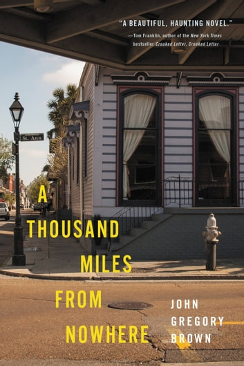 A Thousand Miles from Nowhere ebook by John Gregory Brown