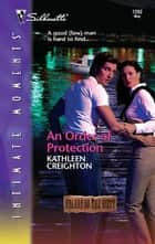 An Order of Protection ebook by Kathleen Creighton