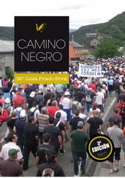CAMINO NEGRO ebook by Angels Fortune Editions
