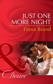Just One More Night (Mills & Boon Desire) (The Pearl House, Book 5) ebook by Fiona Brand