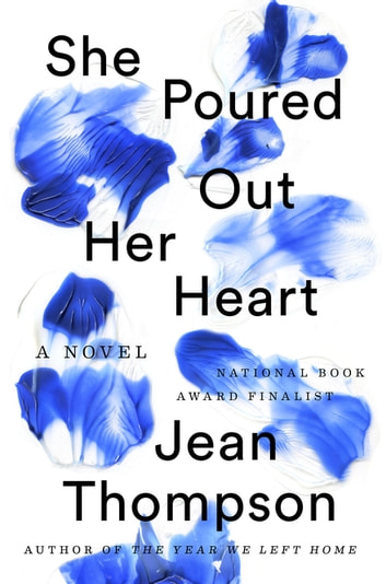 She Poured Out Her Heart ebook by Jean Thompson