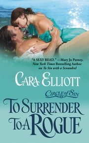 To Surrender to a Rogue ebook by Cara Elliott